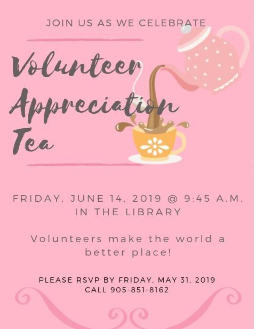 VOLUNTEER APPRECIATION TEA – JUNE 14 @ 9:45 A.M.